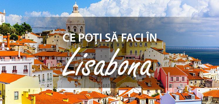 Ce poti sa faci in Lisabona