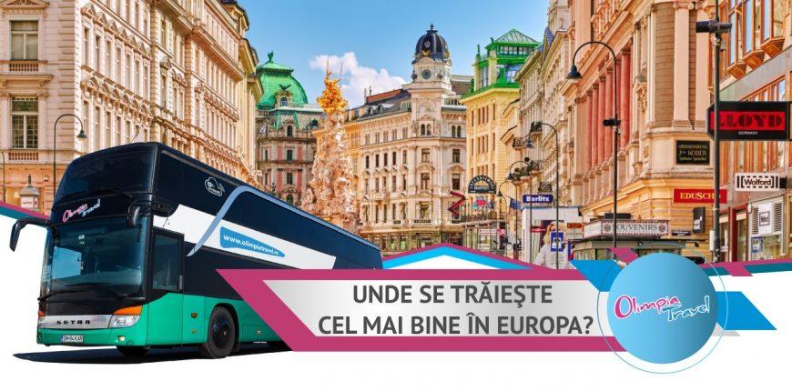 Unde se traieste cel mai bine in Europa?